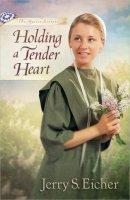 Holding A Tender Heart Pb