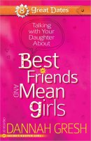 A Girl's Guide to Best Friends and Mean Girls
