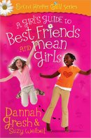 A Girl's Guide to Friends and Mean Girls