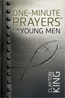 One Minute Prayers For Young Men