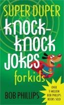 Super Duper Knock Knock Jokes For Kids P