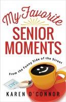 My Favourite Senior Moments