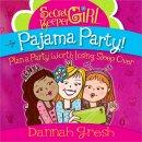Secret Keeper Girl Pajama Party