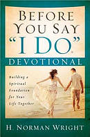 "Before You Say ""I Do"" Devotional"