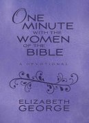 One Minute with the Women of the Bible