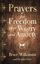Prayers for Freedom over Worry and Anxiety