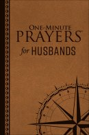 One-Minute Prayers for Husbands