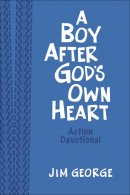 A Boy After God's Own Heart - Deluxe Edition