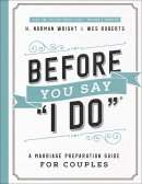"""Before You Say """"I Do""""®"""