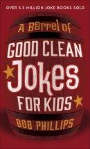 A Barrel of Clean Jokes for Kids