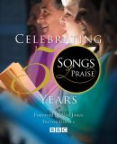 Songs of Praise: Celebrating 50 Years