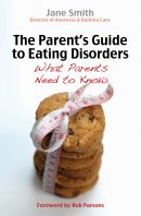 Parent's Guide to Eating Disorders