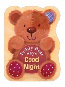 Teddy Bear Says Goodnight