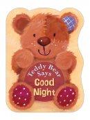 Teddy Bear Says Goodnight