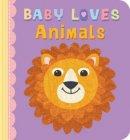 Baby Loves Animals