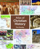 The Atlas of Christian History