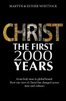 Christ the First Two Thousand Years
