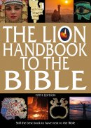The Lion Handbook to the Bible - 5th Edition