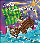 Square Cased Bible Story Book - Jesus the Miracle Worker