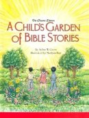 Childs Garden of Bible Stories