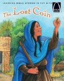 Lost Coin : Mark 10:13-16