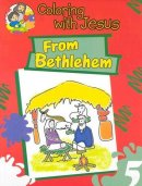 From Bethlehem Colouring Book