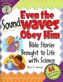 Even The Sound Waves Obey Him Pb