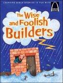 Wise & Foolish Builders