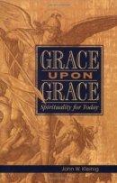 Grace Upon Grace Pb
