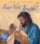 Fear Not Joseph