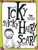 Icky Sticky Hairy Scary Bible Stories Hb