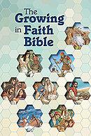 The Growing Faith Bible