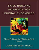 Skill Building Sequence for Choral Ensembles