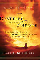 Destined for the Throne: How Spiritual Warfare Prepares the Bride of Christ for Her Eternal Destiny