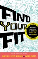 Find Your Fit: Unlock God\'s Unique Design for Your Talents, Spiritual Gifts, and Personality