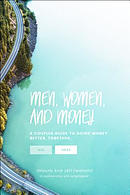Men, Women, & Money: A Couples' Guide to Navigating Money Better, Together