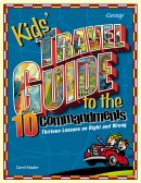 Kids Travel Guide To The Ten Commandment