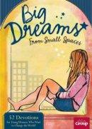 Big Dreams From Small Space Devo