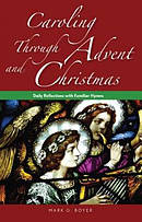 Caroling through Advent and Christmas