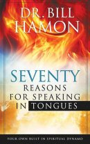 70 Reasons For Speaking In Tongues