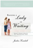 Raising A Lady In Waiting Paperback Book