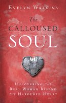 The Calloused Soul Paperback Book