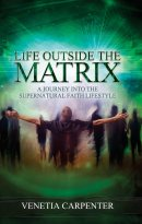 Life Outside The Matrix Paperback Book