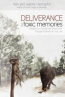 Deliverance From Toxic Memories Paperback Book