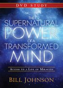 The Supernatural Power Of A Transformed Mind DVD Study