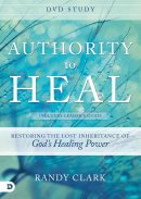 Authority To Heal DVD Study