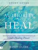 Authority To Heal Study Guide