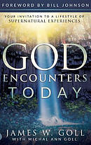 God Encounters Today: Your Invitation to a Lifestyle of Supernatural Experiences