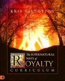 The Supernatural Ways of Royalty Curriculum
