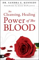 The Cleansing and Healing Power of Jesus' Blood